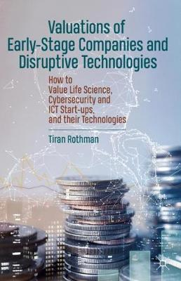 Valuations of Early-Stage Companies and Disruptive Technologies