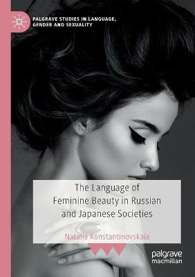 The Language of Feminine Beauty in Russian and Japanese Societies