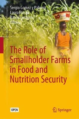 The Role of Smallholder Farms in Food and Nutrition Security