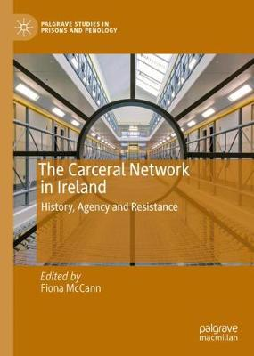 The Carceral Network in Ireland