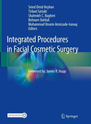 Integrated Procedures in Facial Cosmetic Surgery