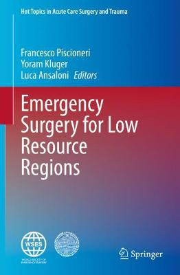 Emergency Surgery for Low Resource Regions