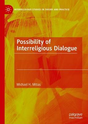 Possibility of Interreligious Dialogue