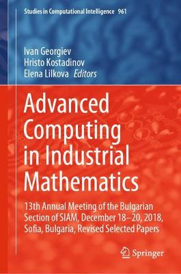 Advanced Computing in Industrial Mathematics