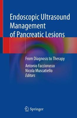 Endoscopic Ultrasound Management of Pancreatic Lesions