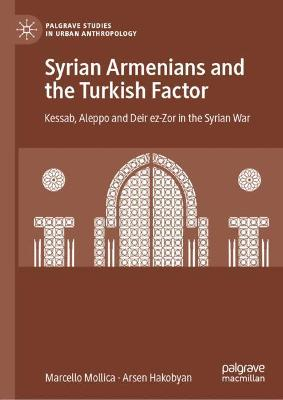 Syrian Armenians and the Turkish Factor