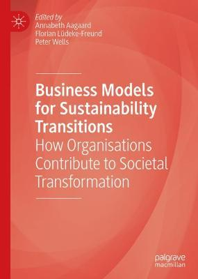 Business Models for Sustainability Transitions