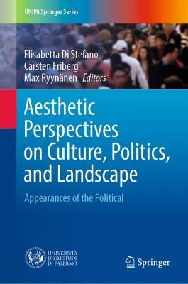 Aesthetic Perspectives on Culture, Politics, and Landscape