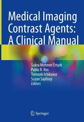 Medical Imaging Contrasts Agents: A Clinical Manual