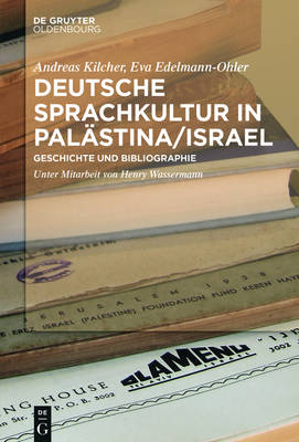 Deutsche Sprachkultur in Pal stina/Israel