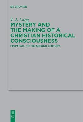 Mystery and the Making of a Christian Historical Consciousness