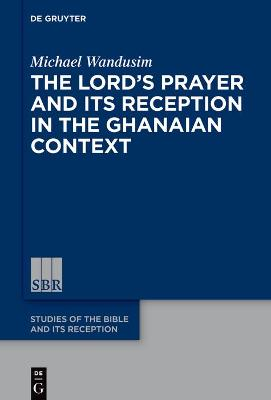 The Lord's Prayer in the Ghanaian Context