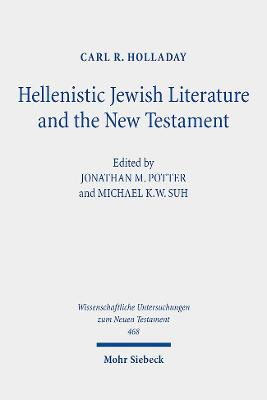 Hellenistic Jewish Literature and the New Testament