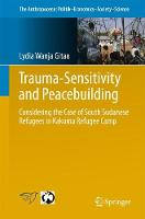 Trauma-sensitivity and Peacebuilding