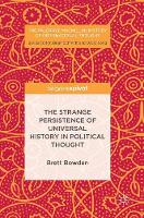 The Strange Persistence of Universal History in Political Thought