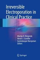Irreversible Electroporation in Clinical Practice
