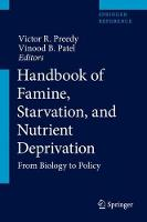 Handbook of Famine, Starvation, and Nutrient Deprivation