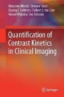 Quantification of Contrast Kinetics in Clinical Imaging