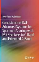 Coexistence of IMT-Advanced Systems for Spectrum Sharing with FSS Receivers in C-Band and Extended C-Band