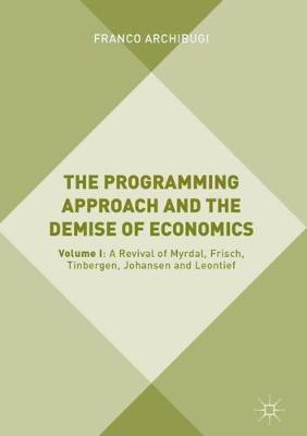 Programming Approach and the Demise of Economics