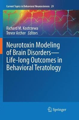 Neurotoxin Modeling of Brain Disorders - Life-long Outcomes in Behavioral Teratology