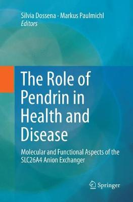 The Role of Pendrin in Health and Disease