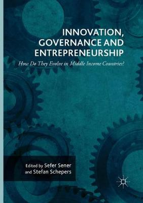 Innovation, Governance and Entrepreneurship: How Do They Evolve in Middle Income Countries?