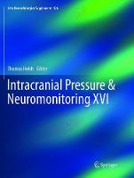 Intracranial Pressure & Neuromonitoring XVI