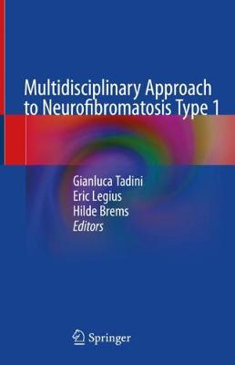 Multidisciplinary Approach to Neurofibromatosis Type 1