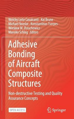 Adhesive Bonding of Aircraft Composite Structures