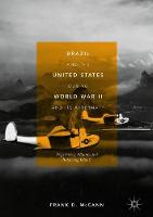 Brazil and the United States during World War II and Its Aftermath