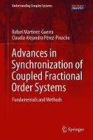 Advances in Synchronization of Coupled Fractional Order Systems