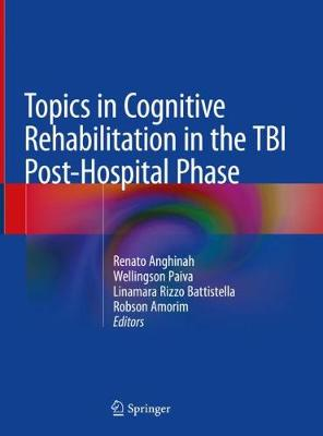 Topics in Cognitive Rehabilitation in the TBI Post-Hospital Phase
