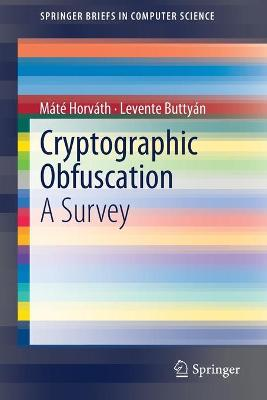 Cryptographic Obfuscation