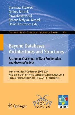Beyond Databases, Architectures and Structures. Facing the Challenges of Data Proliferation and Growing Variety