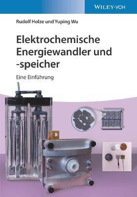 Elektrochemische Energiewandler und speicher