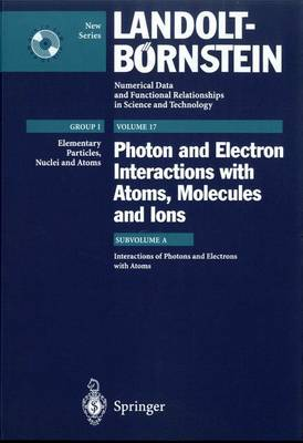 Photon and Electron Interactions with Atoms, Molecules and Ions