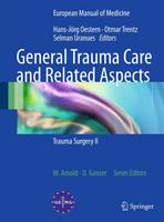 General Trauma Care and Related Aspects