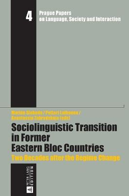 Sociolinguistic Transition in Former Eastern Bloc Countries