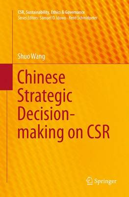 Chinese Strategic Decision-making on CSR