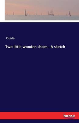 Two Little Wooden Shoes - A Sketch