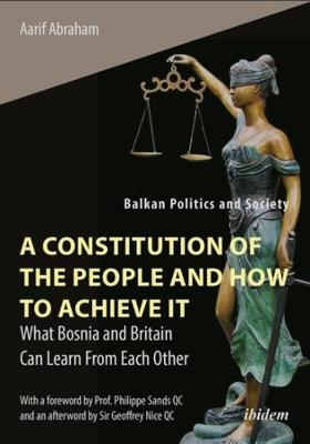 A Constitution of the People and How to Achieve - What Bosnia and Britain Can Learn From Each Other