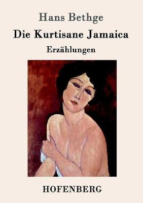 Die Kurtisane Jamaica
