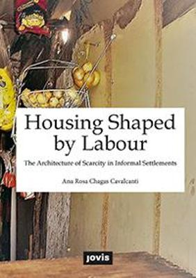 Housing Shaped by Labour: