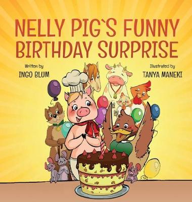 Nelly Pig's Funny Birthday Surprise