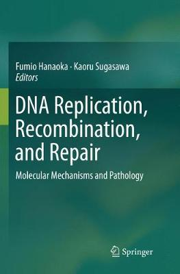 DNA Replication, Recombination, and Repair