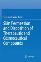 Skin Permeation and Disposition of Therapeutic and Cosmeceutical Compounds