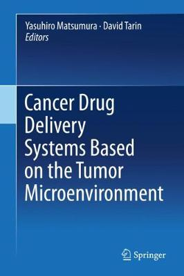 Cancer Drug Delivery Systems based on the Tumor Microenvironment