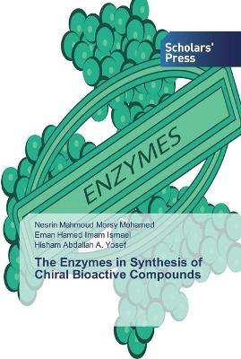 The Enzymes in Synthesis of Chiral Bioactive Compounds