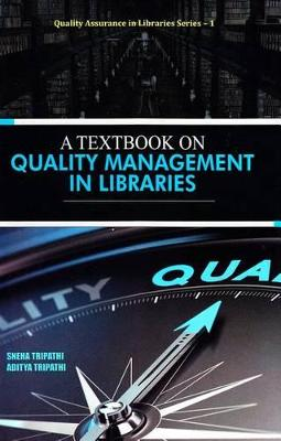 A Textbook on Quality Management in Libraries
